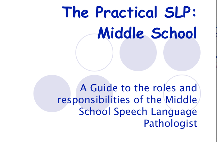 The Practical SLP:  Middle School